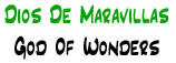 Dios de Maravillas | God of Wonders