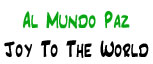 Al Mundo Paz | Joy to the World